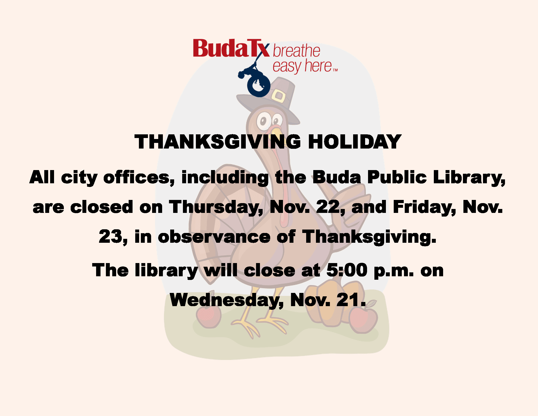 Thanksgiving Day Holiday - City of Buda Offices Closed Nov. 22 and Nov. 23