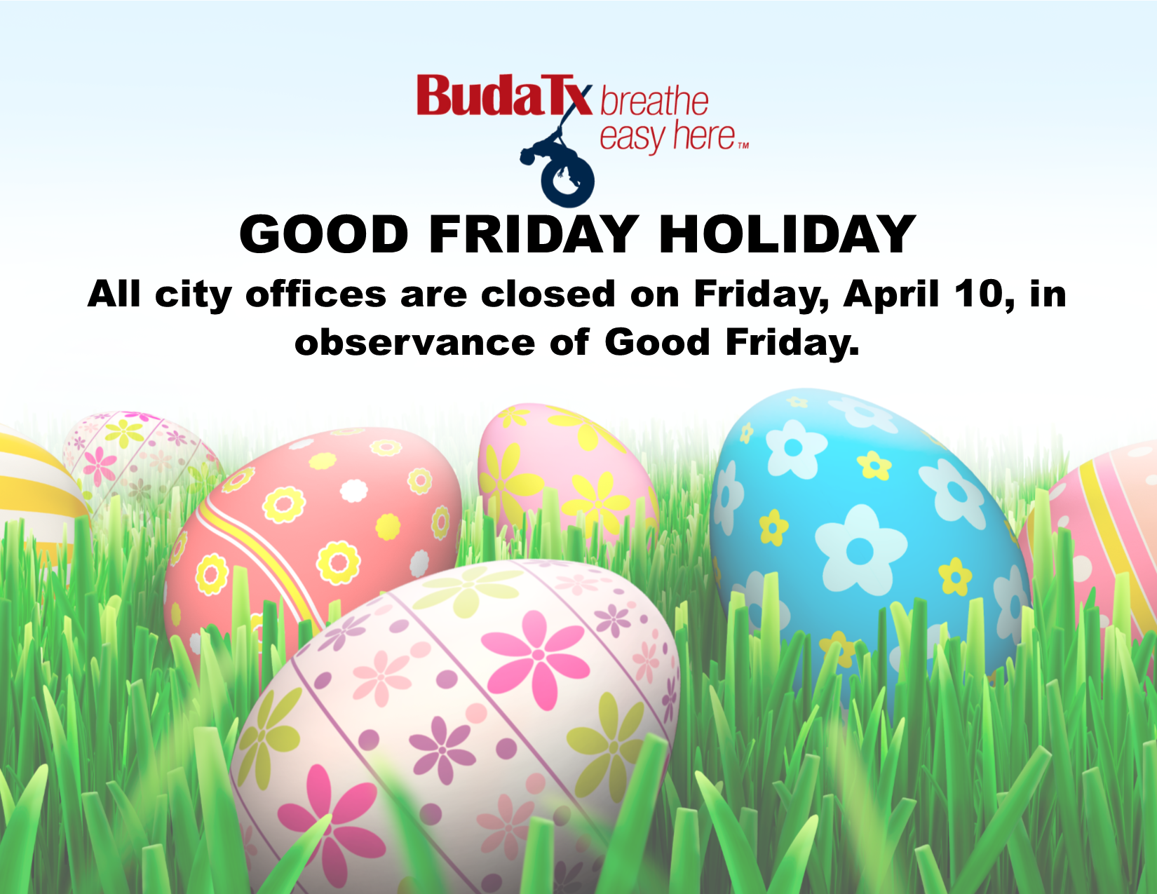 Good Friday Holiday - April 10, 2020