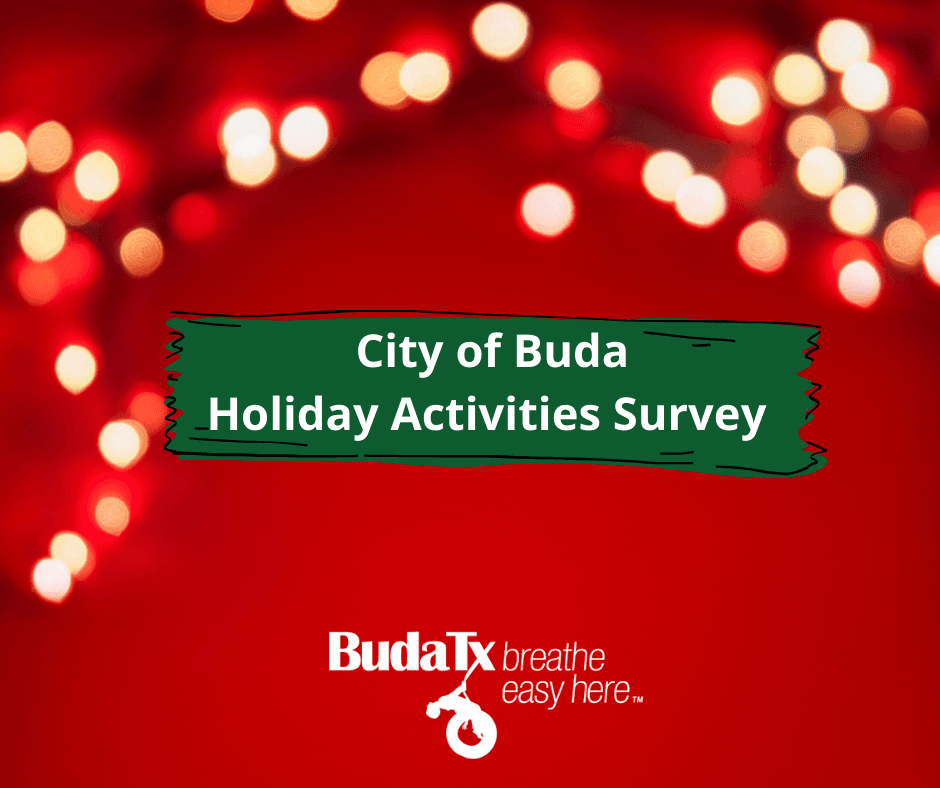 City of Buda Holiday Activities Survey
