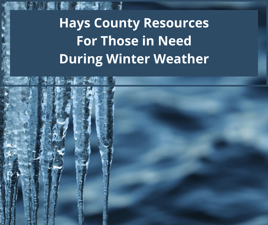 Hays County Resources For Those in Need During Winter Weather