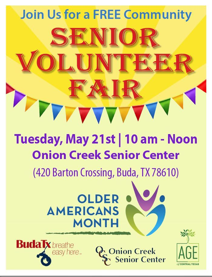 Senior Volunteer Fair - May 21, 2019 at Onion Creek Senior Center from 10 am to Noon