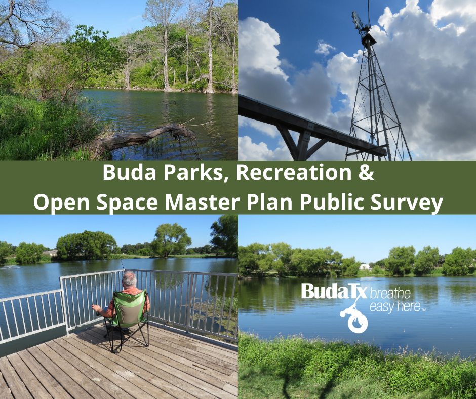 Buda Parks, Recreation and Open Space Master Plan Public Survey (1)