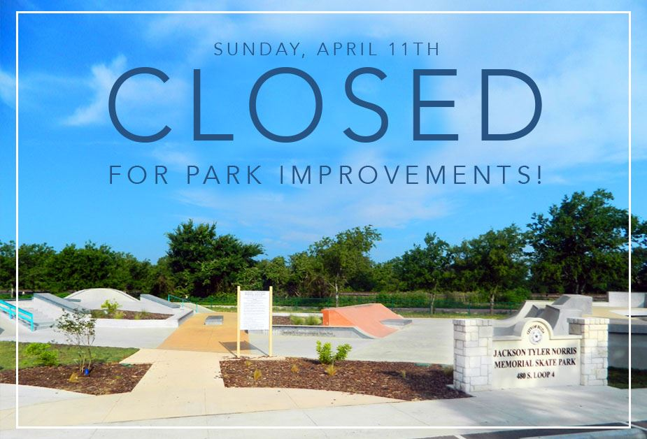 Image of buda skate park text sunday april 11 closed for park improvements
